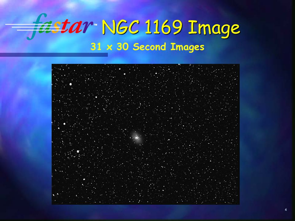 4 NGC 1169 Image 31 x 30 Second Images