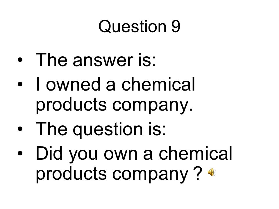 Question 10 The answer is: I worked at a hospital for 9 years.