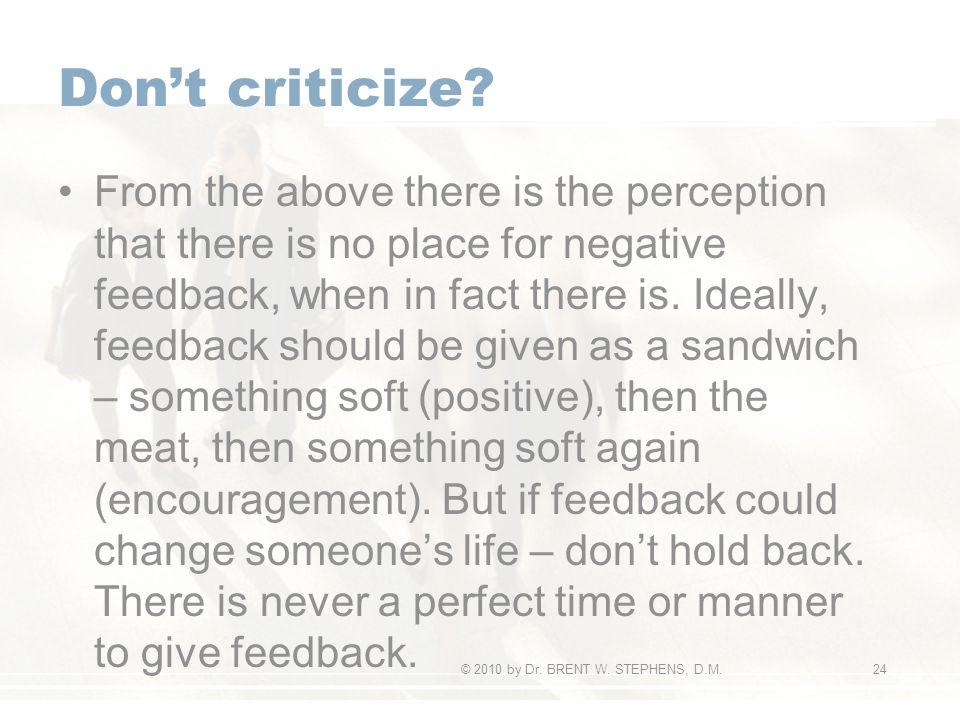 Don't criticize.