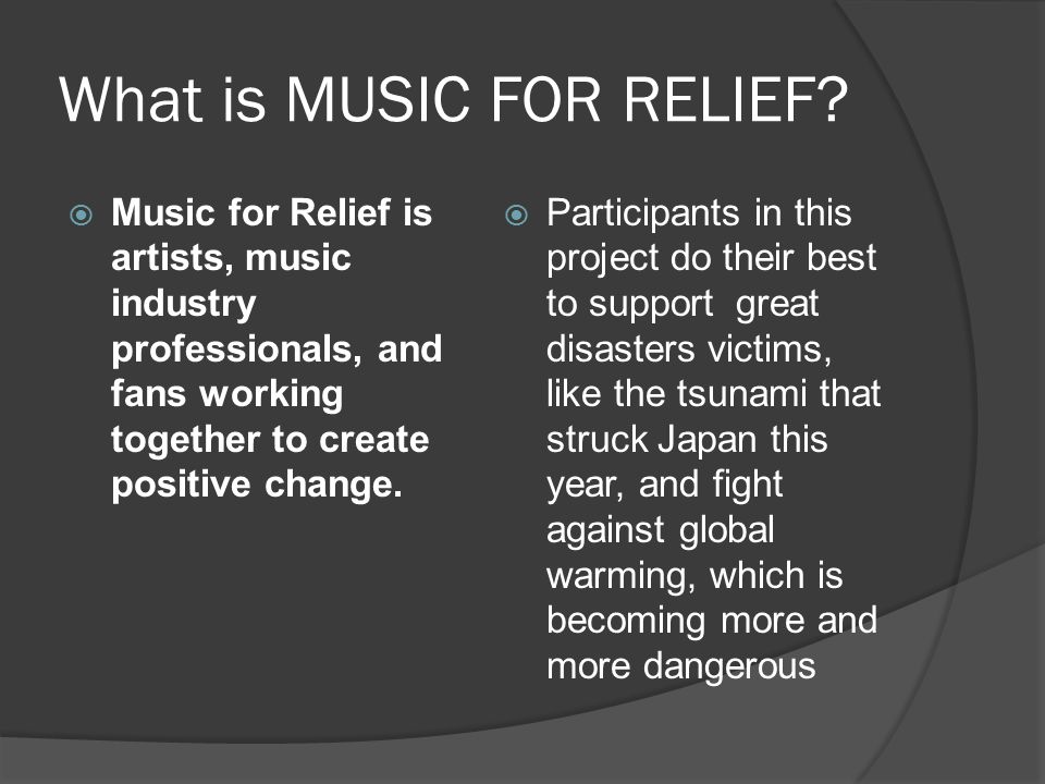 What is MUSIC FOR RELIEF.