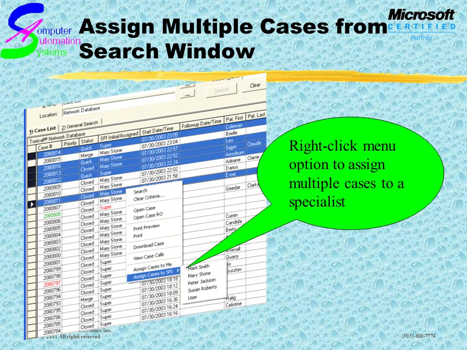 (303)-680-7774 Assign Multiple Cases from Search Window Computer Automation Systems, Inc.