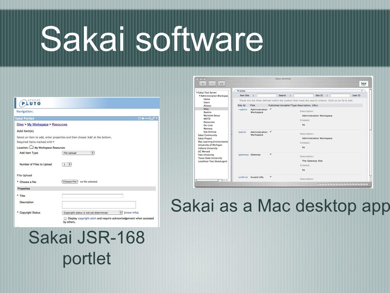 Sakai software Sakai JSR-168 portlet Sakai as a Mac desktop app.
