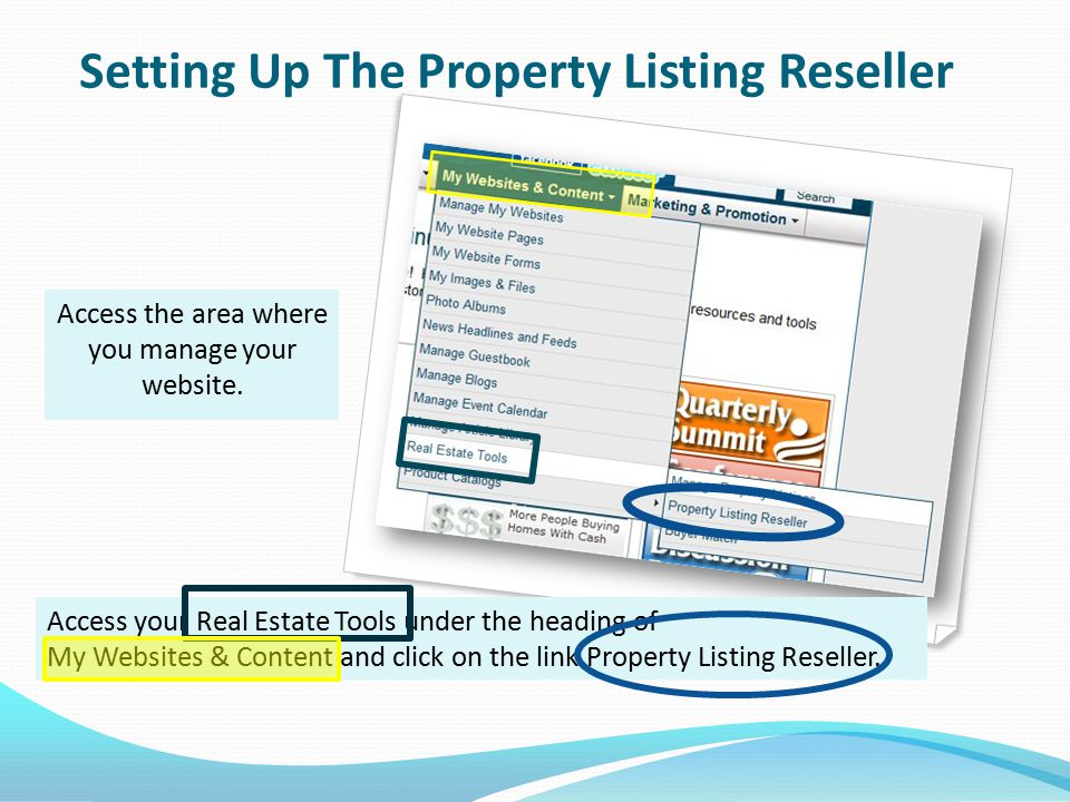 Setting Up The Property Listing Reseller Access the area where you manage your website.