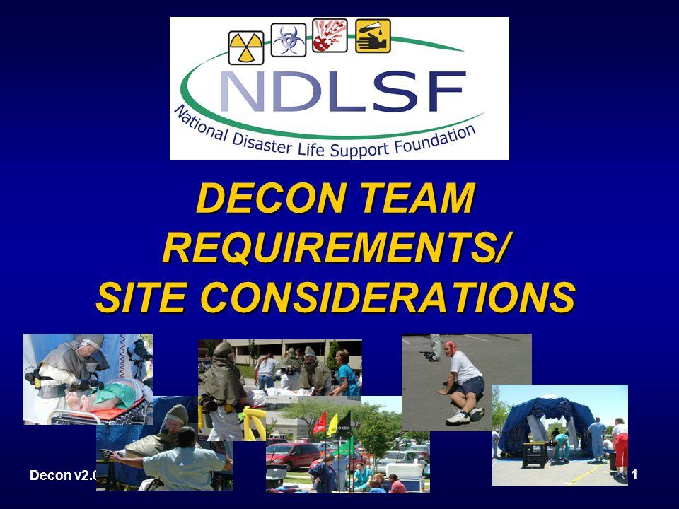 Decon v2.0Decontamination Team2 Objectives Who should be on the Decon team?Who should be on the Decon team.