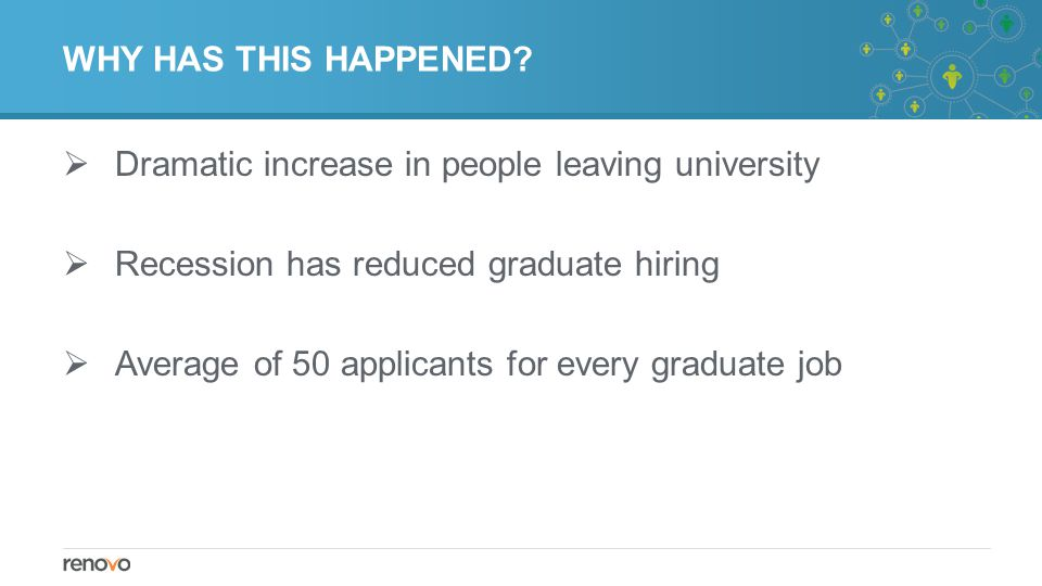 WHAT DOES THIS MEAN FOR YOU.Entry requirements for jobs are now much tougher but fortunately(!)….