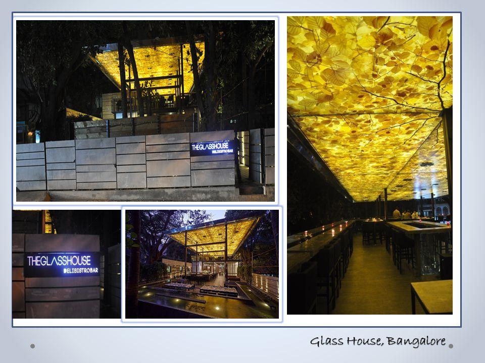 Glass House, Bangalore