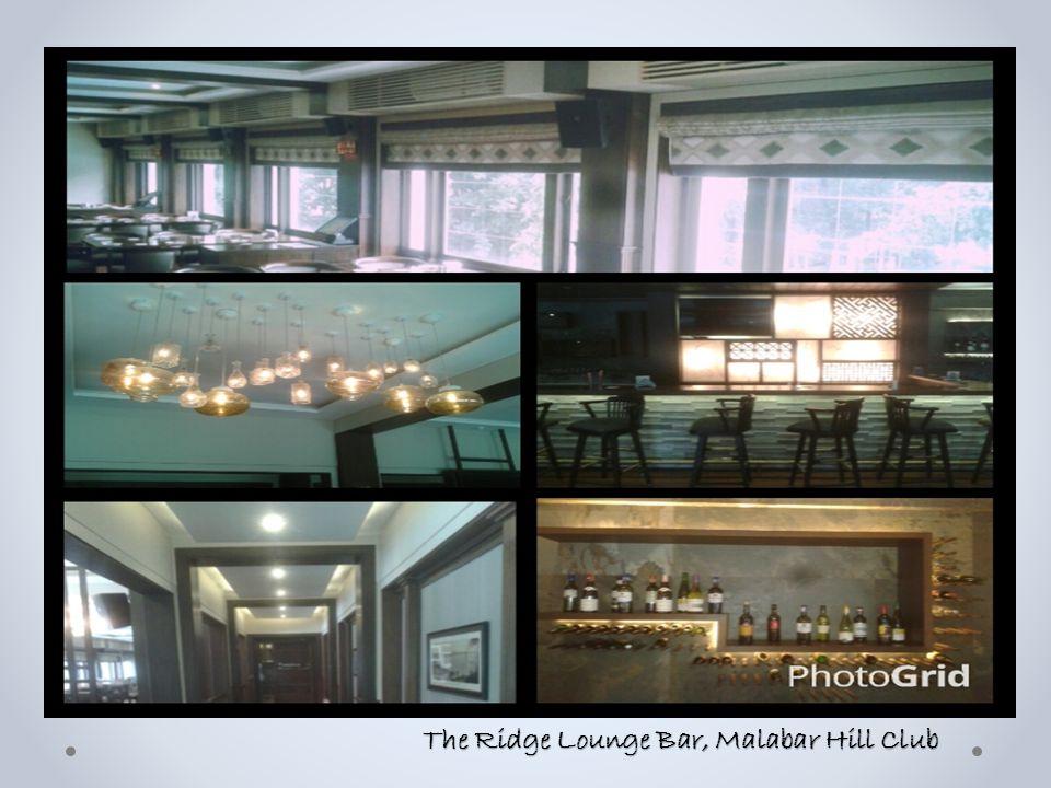 The Ridge Lounge Bar, Malabar Hill Club