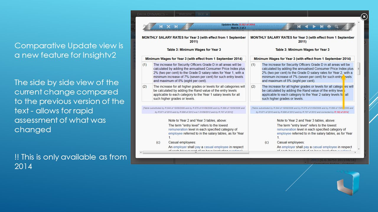 Comparative Update view is a new feature for Insightv2 The side by side view of the current change compared to the previous version of the text - allows for rapid assessment of what was changed !.