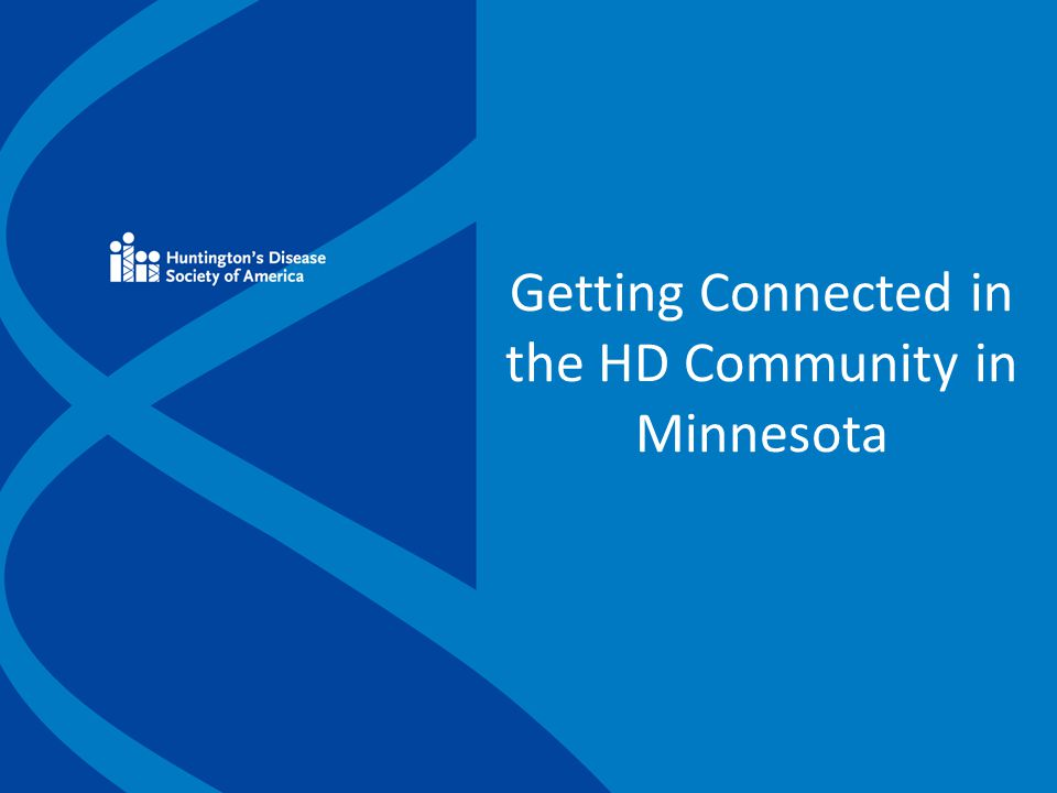 Getting Connected in the HD Community in Minnesota
