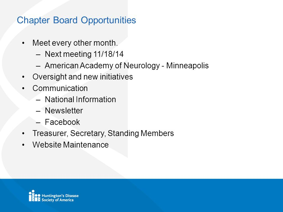 Chapter Board Opportunities Meet every other month.