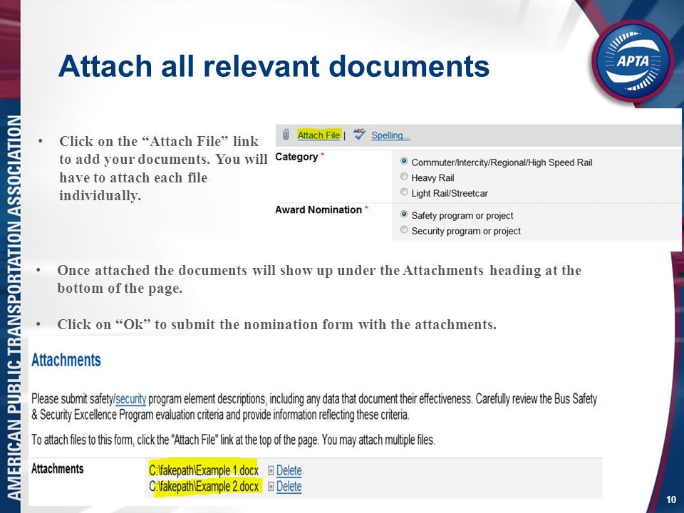 Attach all relevant documents 10 Click on the Attach File link to add your documents.