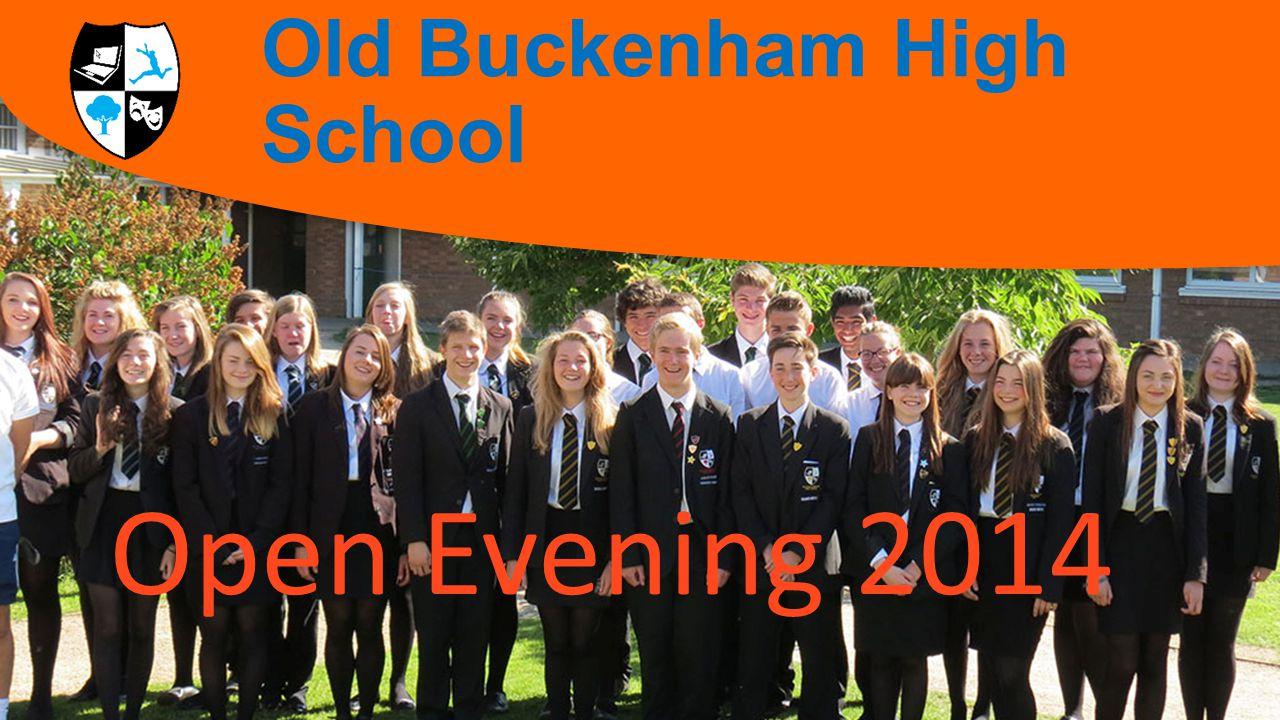 Welcome to Old Buckenham High School Open Evening 2014