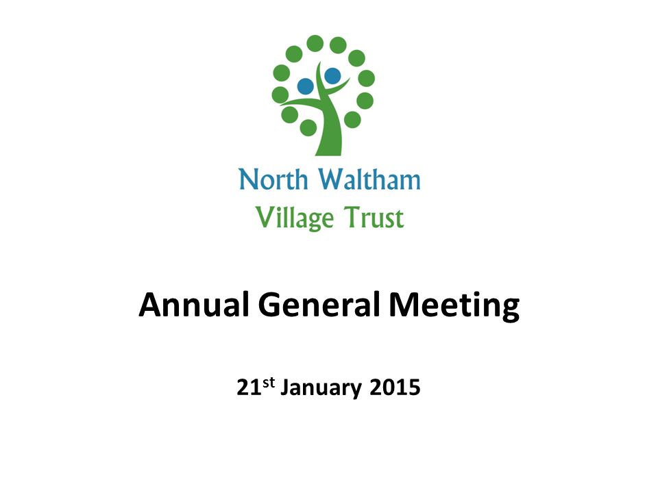 Annual General Meeting 21 st January 2015