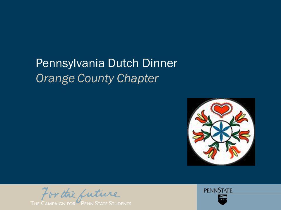 Pennsylvania Dutch Dinner Orange County Chapter
