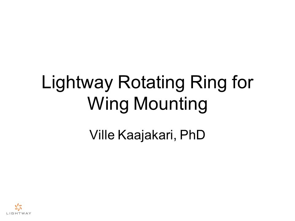 Unique design Light rotating ring for mounting wings Supports both lift force and centrifugal force Light composite structure Optimized shape retains perfectly circular inner shape at all rotation velocities –Ring support is simplified –Noise is minimized