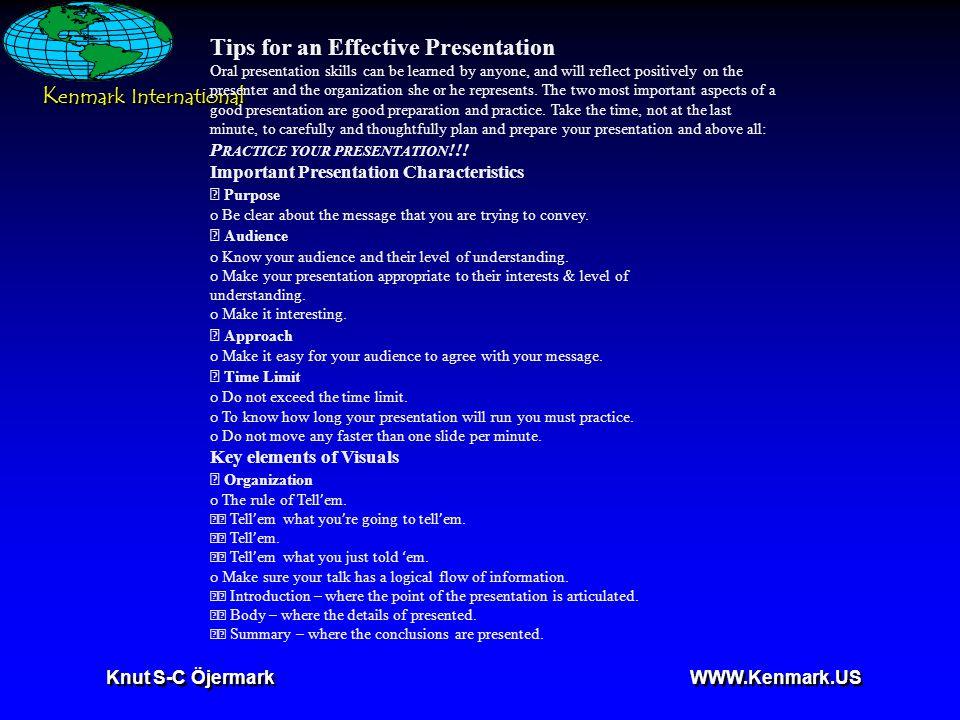 K enmark International Knut S-C Öjermark WWW.Kenmark.US Amount of information - No more than 7 lines per slide.