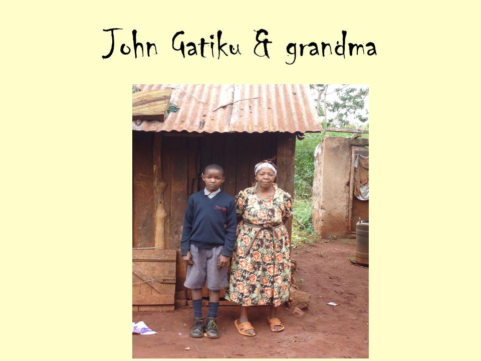 John Gatiku & grandma