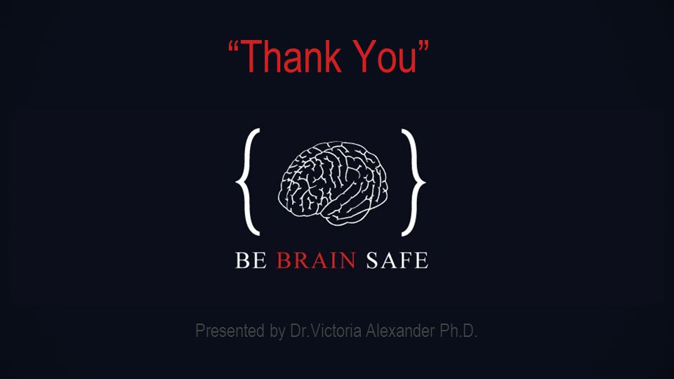 Thank You Presented by Dr.Victoria Alexander Ph.D.