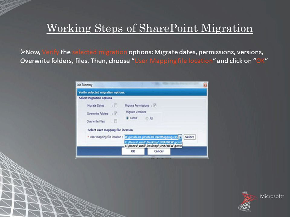 Working Steps of SharePoint Migration  Now, Verify the selected migration options: Migrate dates, permissions, versions, Overwrite folders, files.