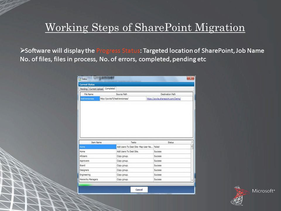 Working Steps of SharePoint Migration  Software will display the Progress Status: Targeted location of SharePoint, Job Name No.