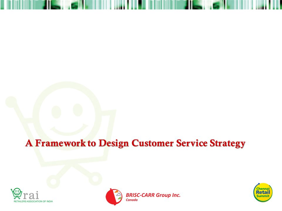 A Framework to Design Customer Service Strategy
