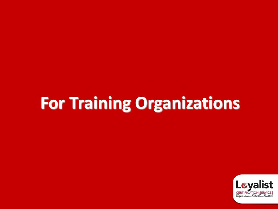 For Training Organizations