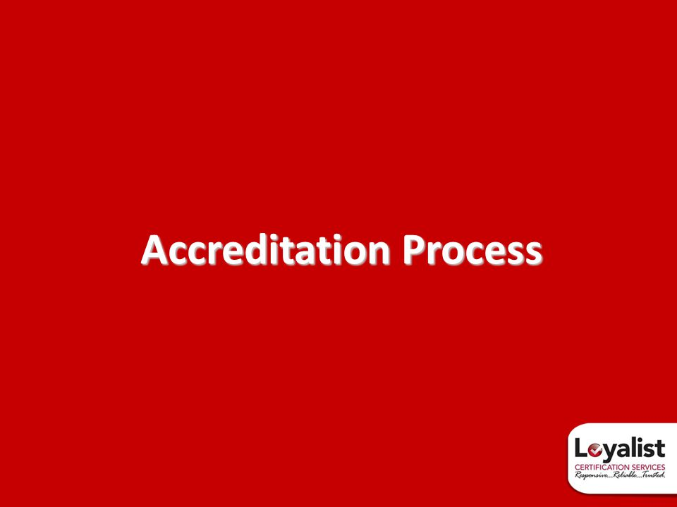 Accreditation Process