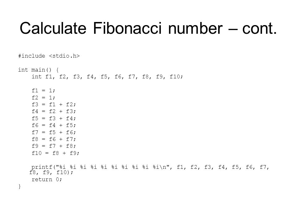 Calculate Fibonacci number – cont.