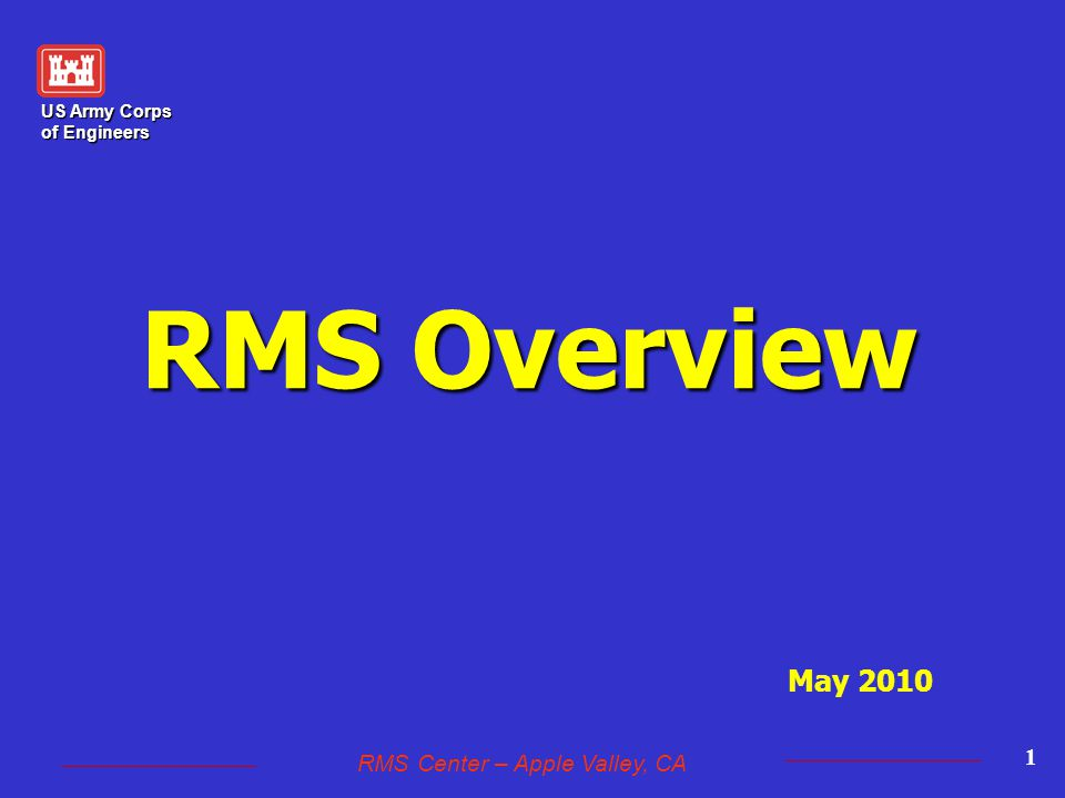 US Army Corps of Engineers RMS Center – Apple Valley, CA 22 RMS Overview Features IX Prompt Payment / Pay Requests Prompt Payment Certification and reporting of Subcontractor payments can be furnished directly from QCS.