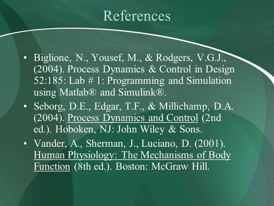 References Biglione, N., Yousef, M., & Rodgers, V.G.J., (2004).