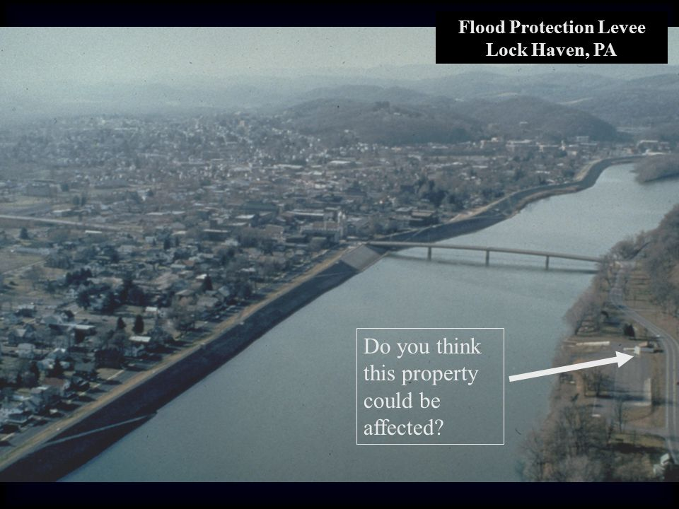 Flood Protection Levee Lock Haven, PA Do you think this property could be affected