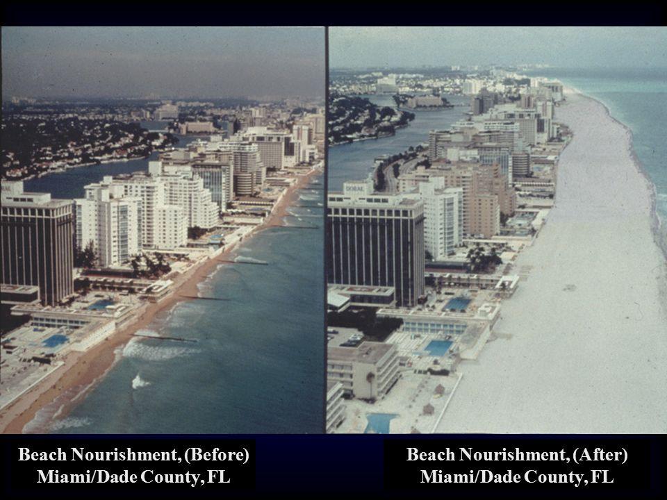 Beach Nourishment, (Before) Miami/Dade County, FL Beach Nourishment, (After) Miami/Dade County, FL