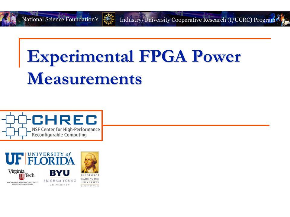 Experimental FPGA Power Measurements