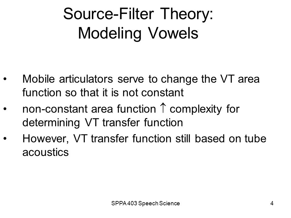 SPPA 403 Speech Science3 Vowel Quadrilateral