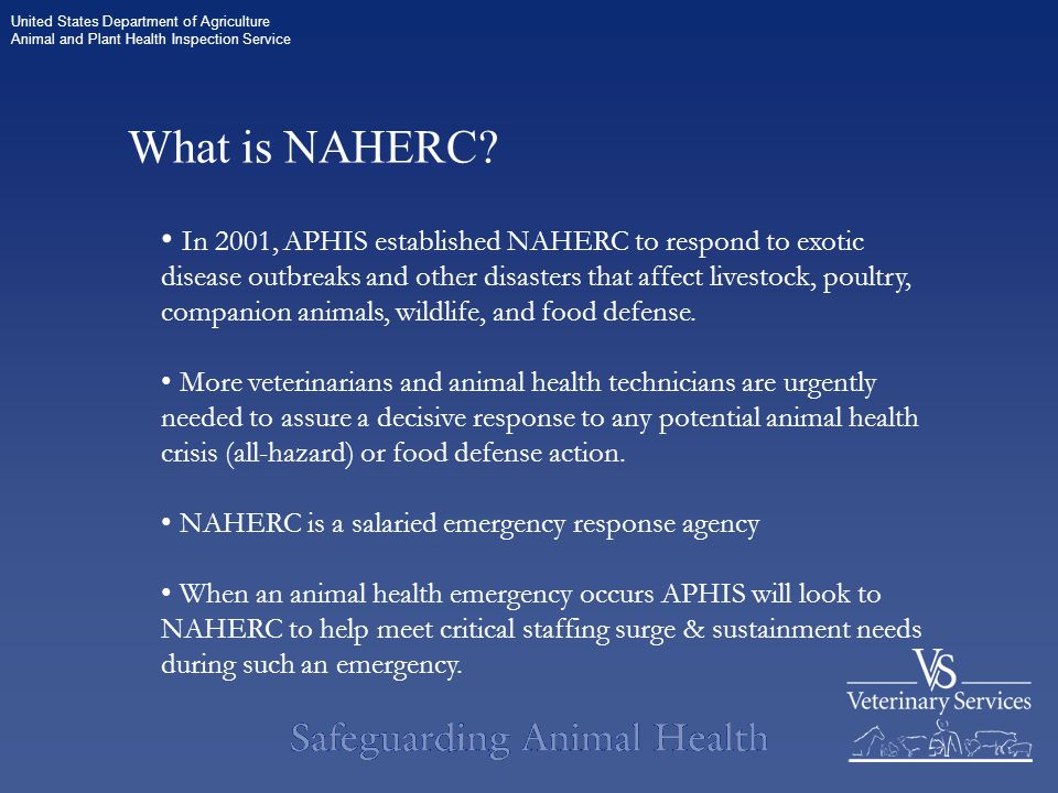 United States Department of Agriculture Animal and Plant Health Inspection Service What is NAHERC.