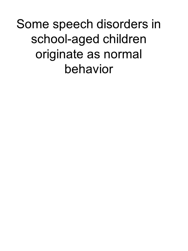 Some articulation/phonological disorders in young school-aged children originate as normal behavior: The possible roles of geometrical and mechanical scaling Richard S.
