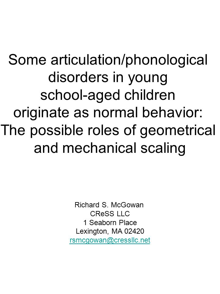 ABSTRACT Some articulation/phonological disorders in young school-aged children, such as the /w/ substitution for /r/, appear as normal behavior in children learning how to speak.