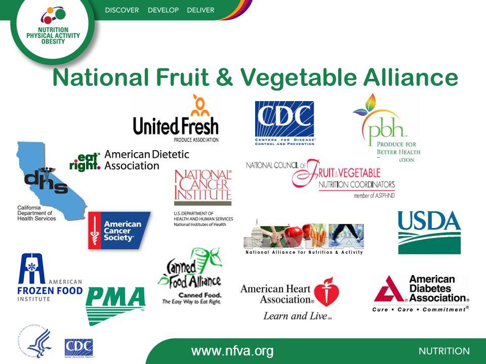 National Fruit & Vegetable Alliance www.nfva.org