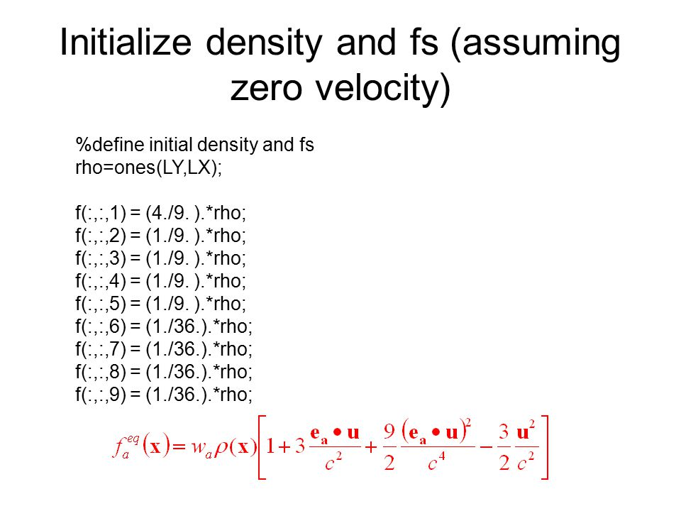// Computing macroscopic density, rho, and velocity, u=(ux,uy).