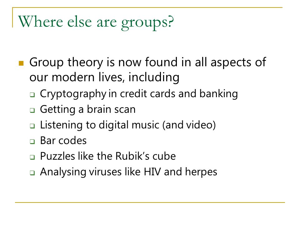 Where else are groups.