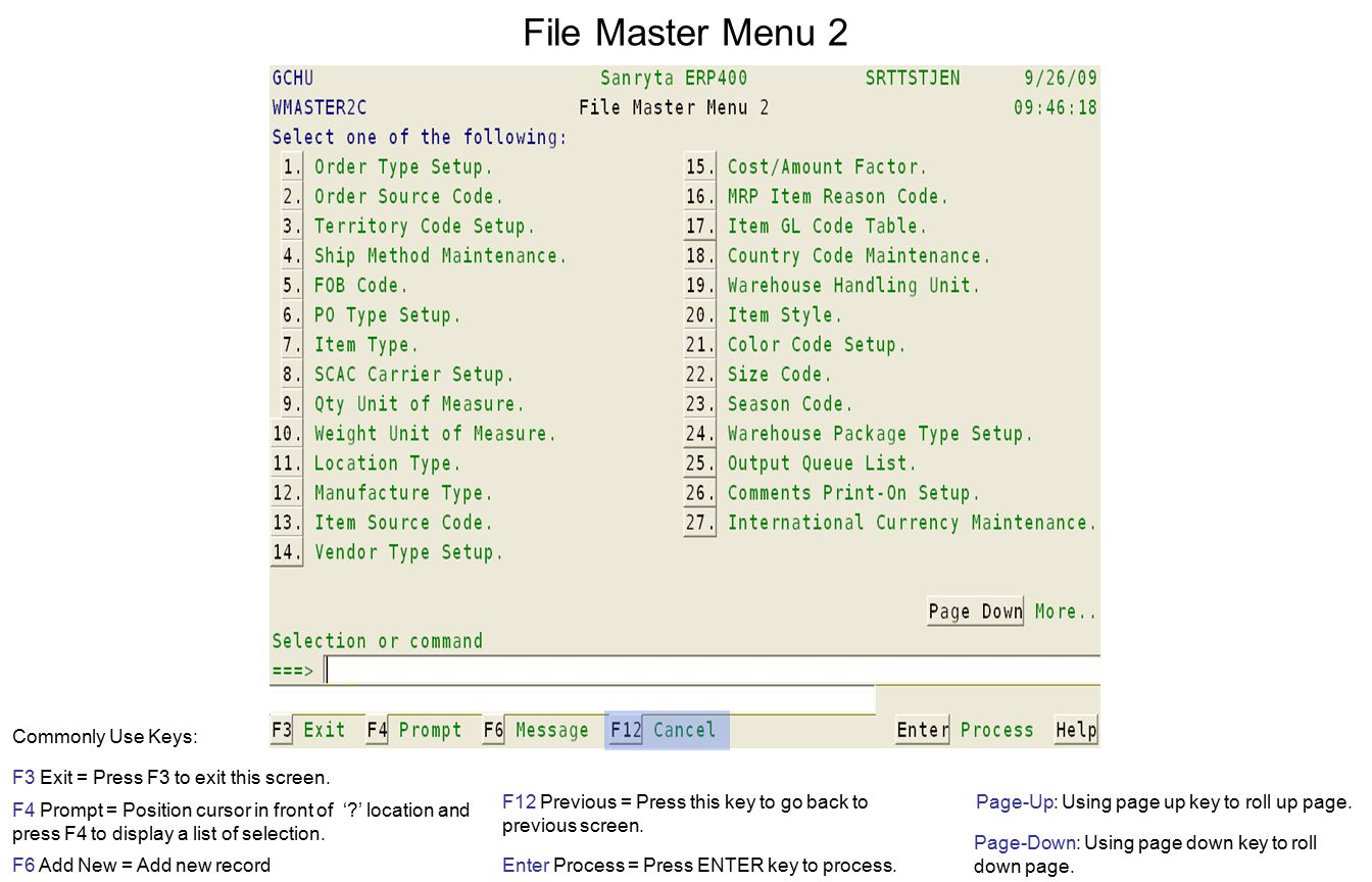 File Master Menu 2 F3 Exit = Press F3 to exit this screen.