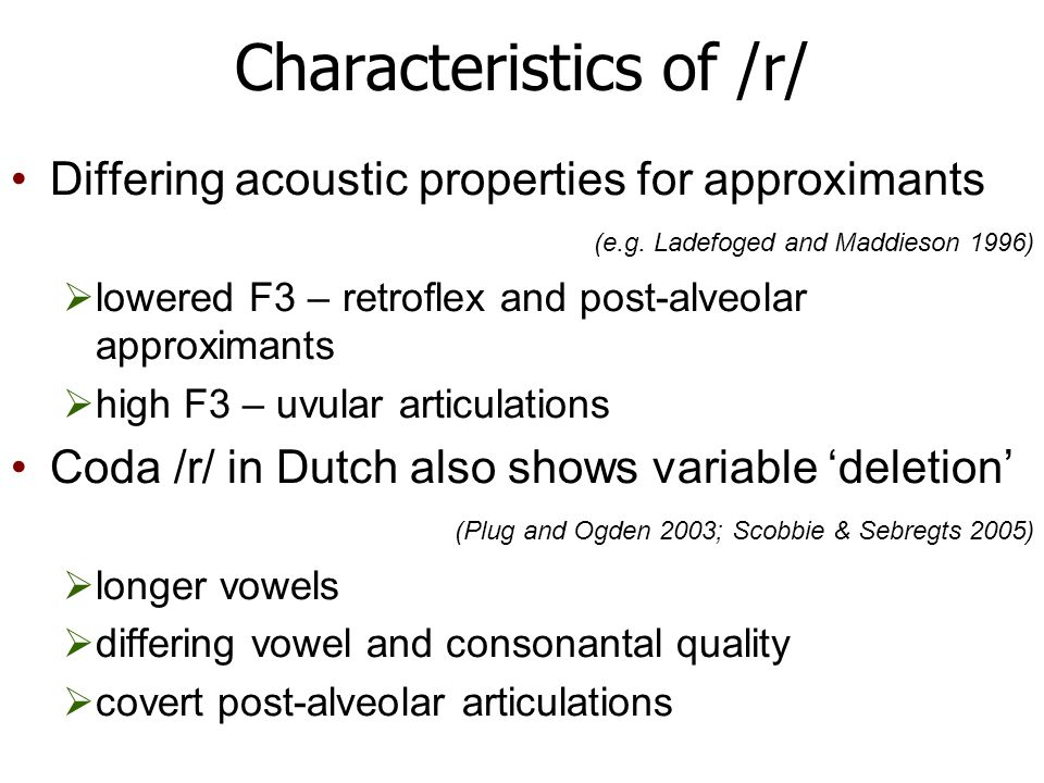 Rough exemplar model Within a prosodic position, nothing is gained by positing independent labels such as /r/ in addition to the fine social and phonetic detail plus recognising emergent recurrent categories (cf.