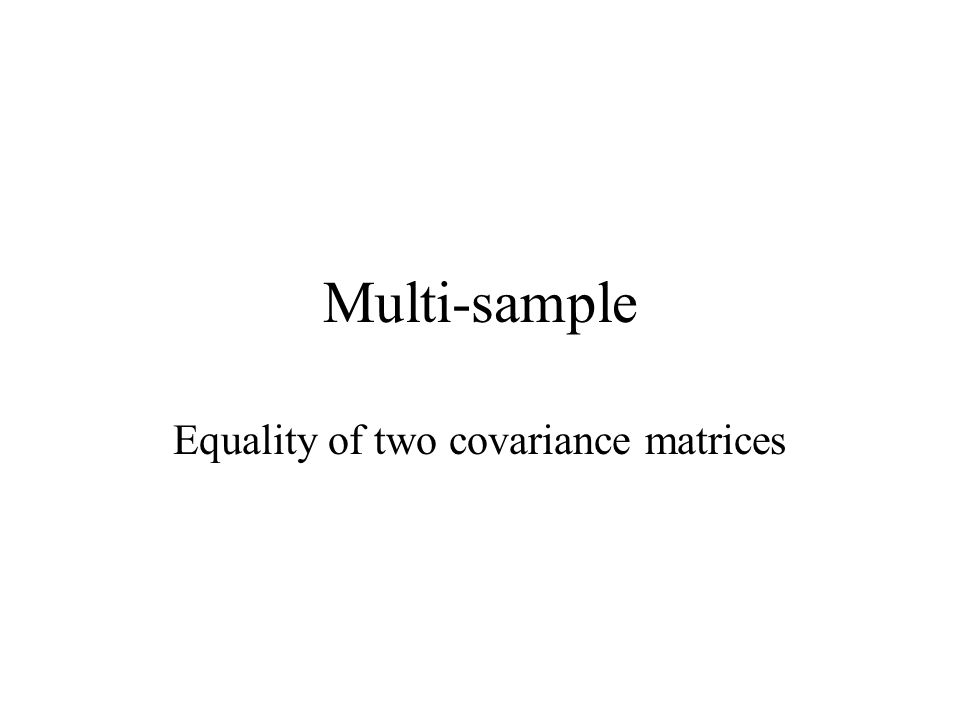 Multi-sample Equality of two covariance matrices