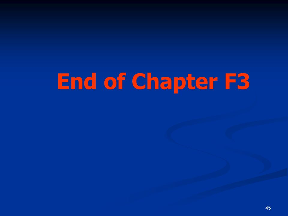45 End of Chapter F3