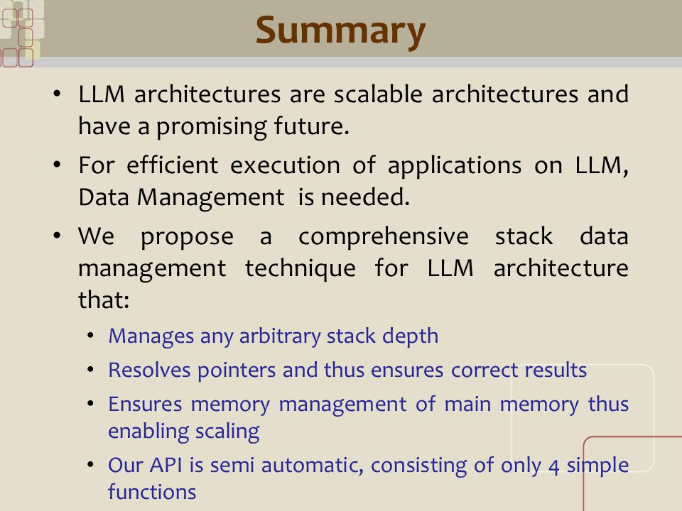 CML Summary LLM architectures are scalable architectures and have a promising future.