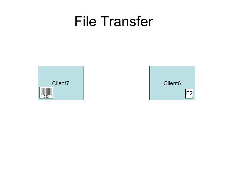 File Transfer Client7Client6 F2 222