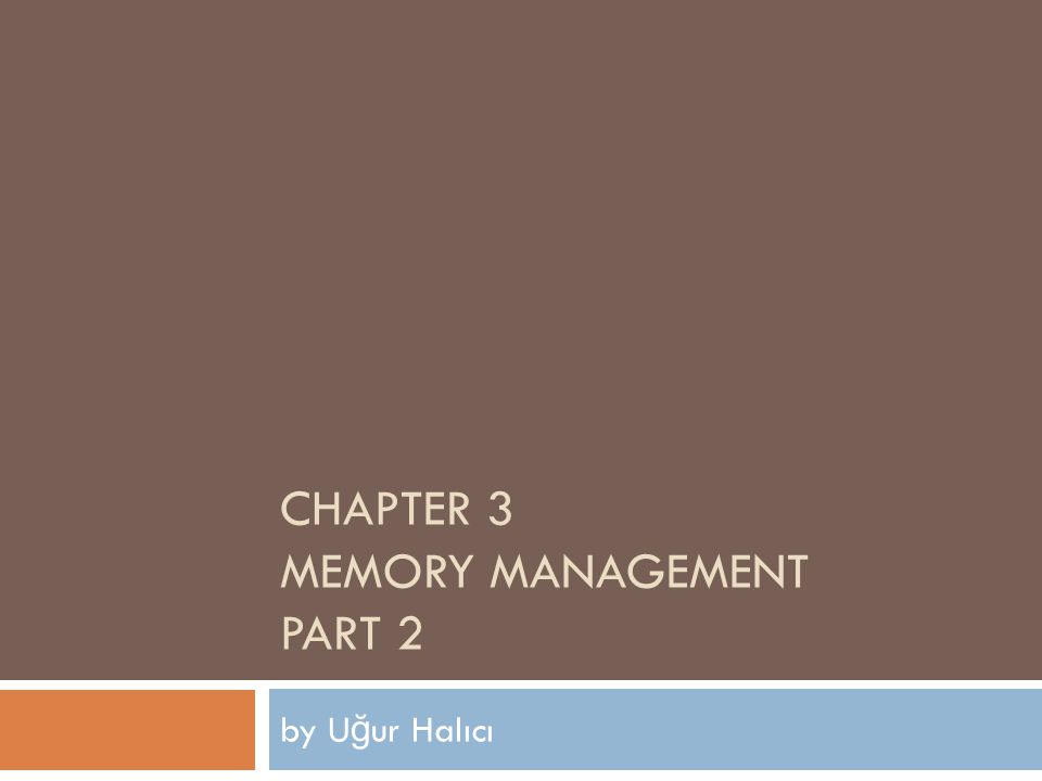 3.3 Paging Logical memory PAGE TABLE Physical memory pageframeAttributes 04 13 21 35 1 In paging, the OS divide the physical memory into frames which are blocks of small and fixed size