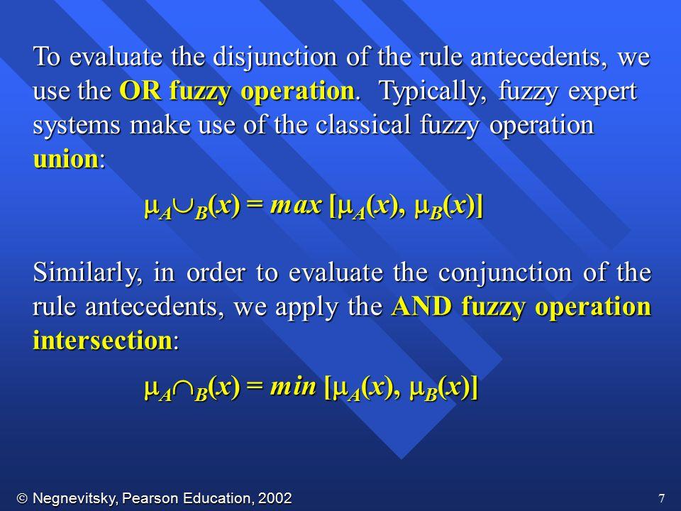  Negnevitsky, Pearson Education, 2002 8 Mamdani-style rule evaluation
