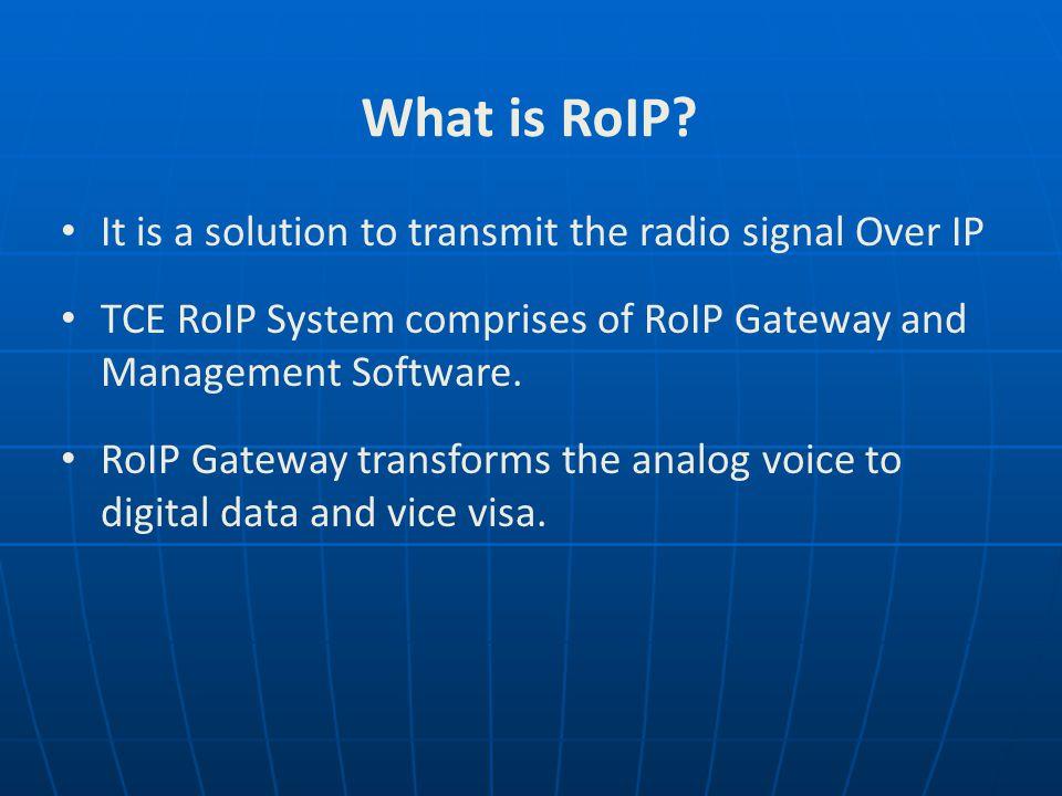 RoIP Radio over Internet Protocol