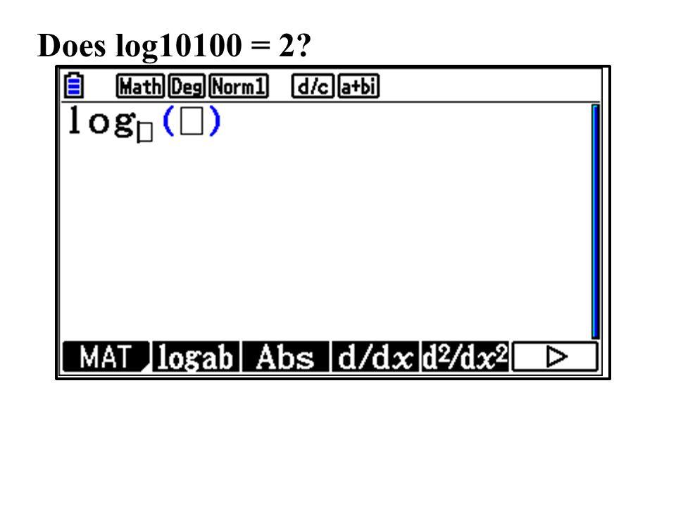 Does log10100 = 2?